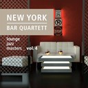 New York Bar Quartett - Lounge jazz masters (vol. 4)