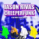 Creeperfunk / Jason Rivas - 4 da first klass beatz