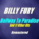 Billy Fury - Halfway to paradise and 11 other hits (remastered)