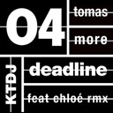 Tomas More - Ktdj deadline 04 : tomas more