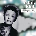 Édith Piaf - Highlights (1936)