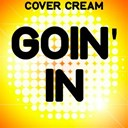 Cover Cream - Goin' in (a tribute to j-lo and flo rida)