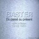 Baster - Du passé au présent (mizik la renyon since 1981)