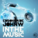 Edson Pride / John W - In the music
