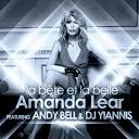 Amanda Lear - La bête et la belle ( monster mix ep) (feat. andy bell & dj yiannis)