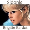 Brigitte Bardot - Sidonie