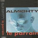Almighty - Le parrain