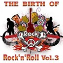 "Big Walter ""Shakey"" Horton / Carl Perkins / Charlie Feathers / Elvis Presley ""The King"" / James Cotton / Jerry Lee Lewis / Jimmy Deberry / Joe Hill Louis / Johnny Cash / Little Milton / Roy Orbison - The birth of rock 'n' roll, vol. 3"