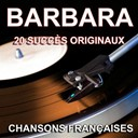 Barbara - Chansons fran&ccedil;aises (20 succ&egrave;s originaux)
