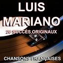 Luis Mariano - Chansons françaises (20 succès originaux)