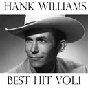 Hank Williams - Hank williams, vol. 1 (best hit)