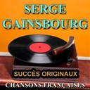 Serge Gainsbourg - Chansons fran&ccedil;aises (succ&egrave;s originaux)