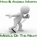 Andréa Martin / Hani - Middle of the night