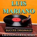 Luis Mariano - Chansons françaises (succès originaux)