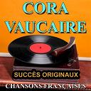 Cora Vaucaire - Chansons françaises (succès originaux)