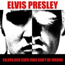 "Elvis Presley ""The King"" - Elvis presley: 50,000,000 elvis fans can't be wrong"