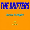 The Drifters - Such a night (ep 4 hits)