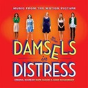 Adam Schlesinger / Hal Ketchum / Jeff Young / Lucy Jules / Mark Suozzo / Real Mccoy / The Cast Of Damsels In Distress / The World Sambola Chorus / Victoria Aitken - Damsels in distress (whit stillman's original motion picture soundtrack)