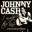 Johnny Cash - Johnny cash - i walk the line et ses plus belles chansons (remasteris&eacute;)