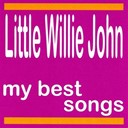 Little Willie John - My best songs
