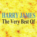 Harry James - The very best of