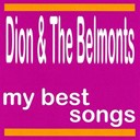 Dion / The Belmonts - My best songs