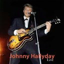 Johnny Hallyday - Johnny hallyday live