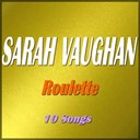 Sarah Vaughan - Roulette