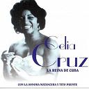 Celia Cruz - La reina de cuba