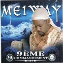 Meiway - 9ème commandement (900% zoblazo)