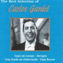 Carlos Gardel - Segui mi consejo