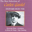 Carlos Gardel - Dicen que dicen 1930