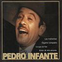 Pedro Infante - Las mananitas