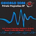 Chicago Zone - Private projection ep