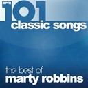 Marty Robbins - 101 classic songs - the best of marty robbins