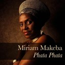 Myriam Makeba - Miriam makeba: phata phata