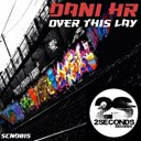 Dani Hr - Over this lay