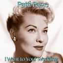 Patti Page - I went to your wedding