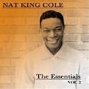 Nat King Cole - The essentials, vol. 2