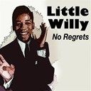 Little Willie John - Little willy no regrets (no regrets)
