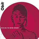 Alice / The Serial Numbers - Obit (vintage tracks from 2003)