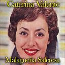 Caterina Valente - Malagueña salerosa