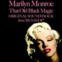 "Marilyn Monroe - That old black magic (original soundtrack from ""bus stop"")"