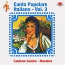 Massimo Di Cataldo / Sandra - Canto popolare italiano, vol. 3