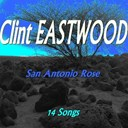 Clint Eastwood - San antonio rose