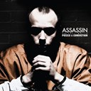 Assassin - Pi&egrave;ces &agrave; conviction