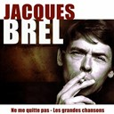 Jacques Brel - Ne me quitte pas (25 remastered songs)