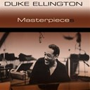 Duke Ellington - Masterpieces