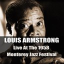 Louis Armstrong - Louis armstrong: live at the 1958 monterey jazz festival