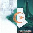 Agroui / Amar Ezzahi / Aziouz / Boudjema / Djaafar Benyoucef / Gherouabi / Kamel Bourdib / Nadia Dziria / Radia Adda / Sid-Ali Lekham - Les meilleures chansons du chaâbi algérois